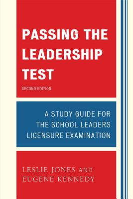 Passing the Leadership Test By Jones, Leslie/ Kennedy, Eugene